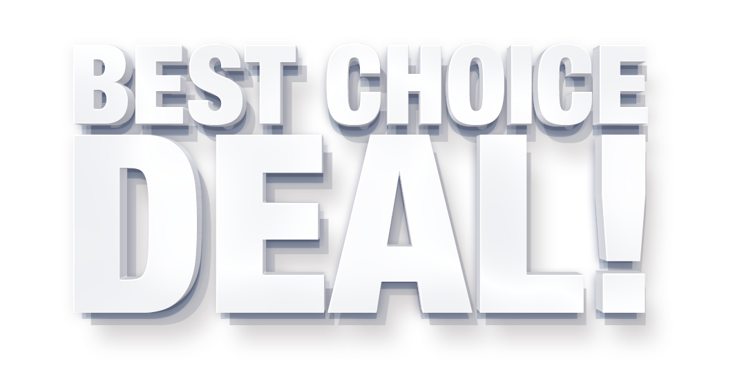 Best choice deal!